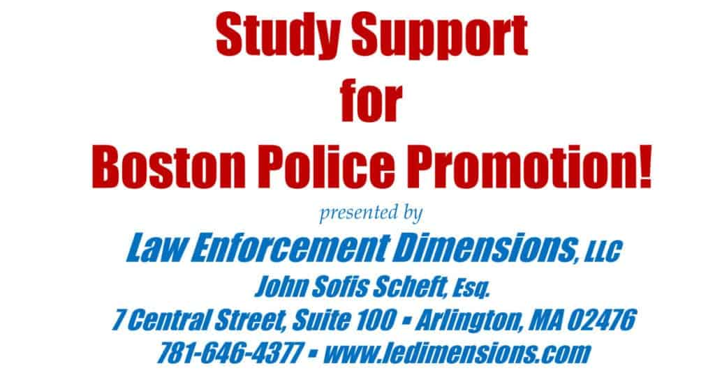 Study Support for Boston Police Promotion!